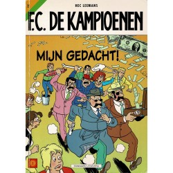 F.C. De Kampioenen - 002 Mijn gedacht! - eerste druk 1998