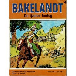 Bakelandt - 004 De ijzeren hertog - herdruk 1980