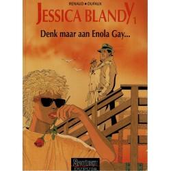 Jessica Blandy - 001 Denk maar aan Enola Gay… - herdruk 1994