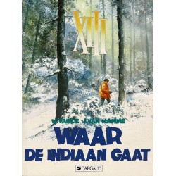 XIII - 002 Waar de indiaan gaat - herdruk 1995