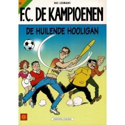 F.C. De Kampioenen - 015 De huilende hooligan - eerste druk 2000