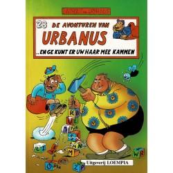 Urbanus - 028 … en ge kunt er uw haar mee kammen - herdruk 1992