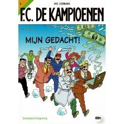 F.C. De Kampioenen - 002 Mijn gedacht! - herdruk - Standaard Uitgeverij