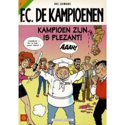 F.C. De Kampioenen - 007 Kampioen zijn is plezant! - herdruk - Standaard Uitgeverij