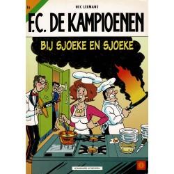 F.C. De Kampioenen - 016 Bij Sjoeke en Sjoeke - herdruk - Standaard Uitgeverij