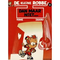 De kleine Robbe - 008 Dan maar niet … - eerste druk 1999