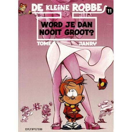 De kleine Robbe - 011 Word je dan nooit groot? - eerste druk 2003