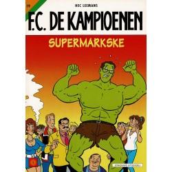 F.C. De Kampioenen - 019 Supermarkske - eerste druk 2001 - Standaard Uitgeverij