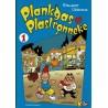 Plankgas en Plastronneke - 001 Plankgas en Plastronneke 1 - eerste druk 2005