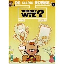 """De kleine Robbe - 005 """"Bedankt"""" wie? - eerste druk 1994"""