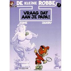 De kleine Robbe - 007 Vraag dat aan je papa! - eerste druk 1997