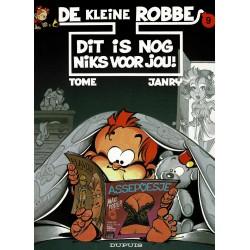 De kleine Robbe - 009 Dit is nog niks voor jou! - eerste druk 2000
