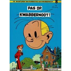 Robbedoes en Kwabbernoot - 008 Pas op, Kwabbernoot - herdruk