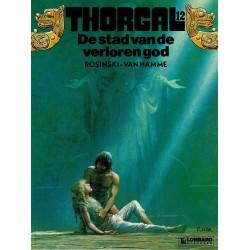 Thorgal - 012 De stad van de verloren god - eerste druk 1987
