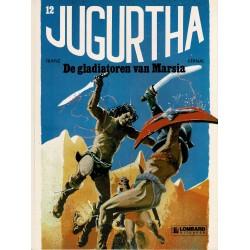 Jugurtha - 012 De gladiatoren van Marsia - eerste druk 1984 - Lombard uitgaven