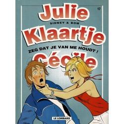 Julie, Klaartje, Cécile - 017 Zeg dat je van me houdt! - eerste druk 2002