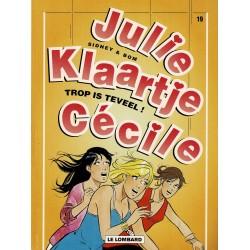 Julie, Klaartje, Cécile - 019 Trop is teveel - eerste druk 2004