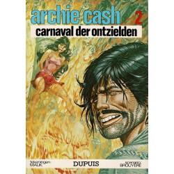 Archie Cash - 002 Carnaval der ontzielden - eerste druk 1974