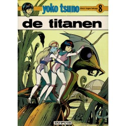 Yoko Tsuno - 008 De titanen - eerste druk