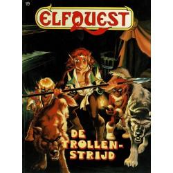 Elfquest - 019 De trollenstrijd - eerste druk 1989 - Arboris uitgaven