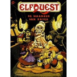Elfquest - 030 De waanzin van Rayek - eerste druk 1992 - Arboris uitgaven
