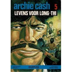 Archie Cash - 005 Levens voor Long-Thi - eerste druk 1977