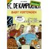 F.C. De Kampioenen - Reclame uitgaven Story - 006 Baby Vertongen - de keuze van Bieke en Markske