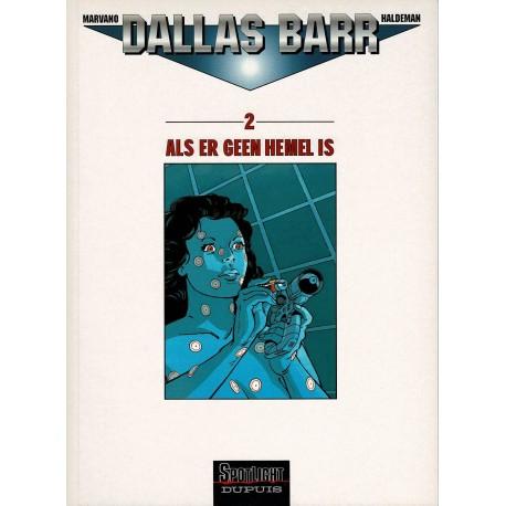 Dallas Barr - 002 Als er geen hemel is - eerste druk 1997