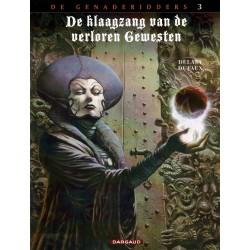 De klaagzang van de verloren gewesten - 007 De genaderidders 3 - Fee Sanctus - eerste druk 2012