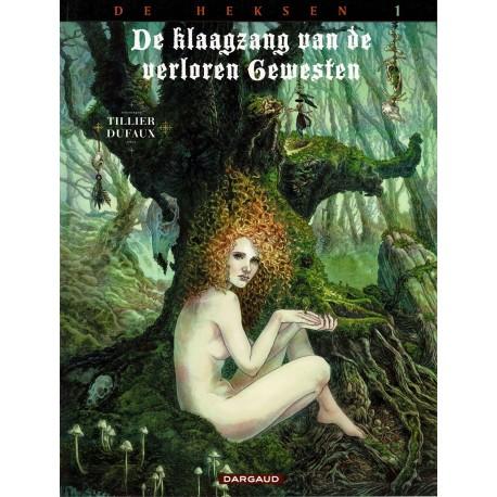 De klaagzang van de verloren gewesten - 009 De heksen 1 - Blackhead - eerste druk 2015