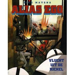 Alias Ego - 001 Vlucht uit de Richel - eerste druk 1993