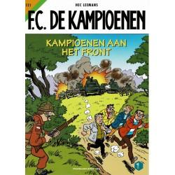 F.C. De Kampioenen - 111 Kampioenen aan het front - eerste druk 2021 - Standaard Uitgeverij