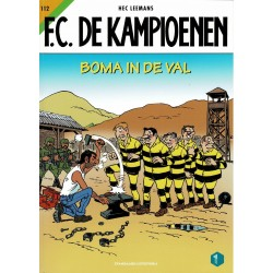 F.C. De Kampioenen - 112 Boma in de val - eerste druk 2021 - Standaard Uitgeverij