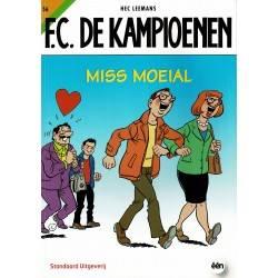 F.C. De Kampioenen - 056 Miss Moeial - eerste druk