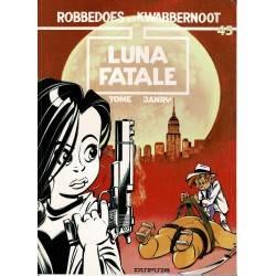 Robbedoes en Kwabbernoot - 45 Luna Fatale - eerste druk